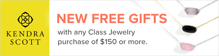 New Kendra Scott free gifts with any class jewelry purchase of $150 or more